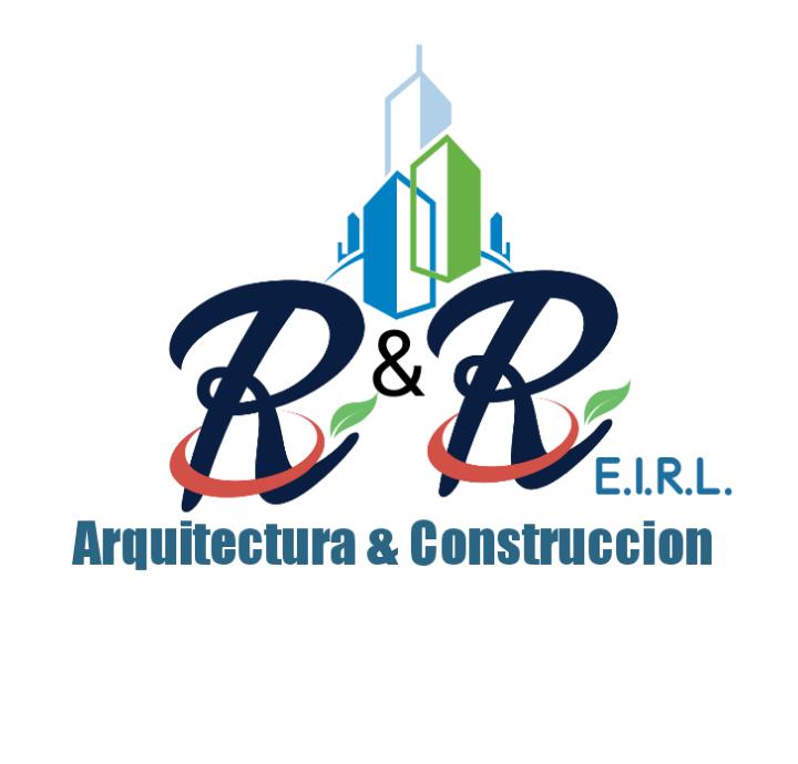 R&R Arquitectura y Construccion E.I.R.L