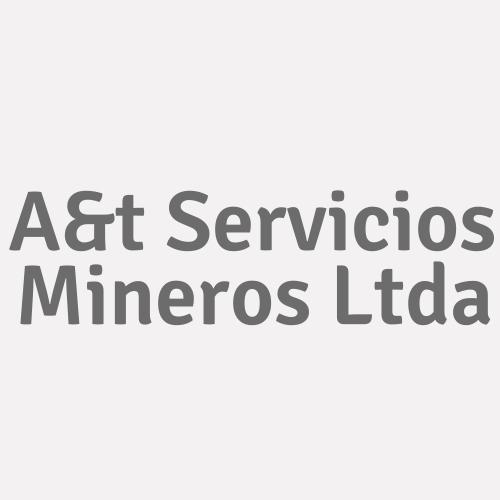 A&t Servicios Mineros Ltda