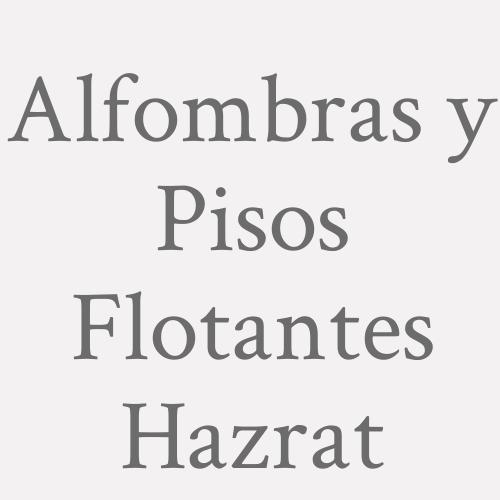 Alfombras y Pisos Flotantes Hazrat