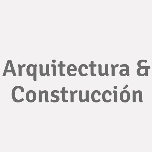 Arquitectura & Construcción