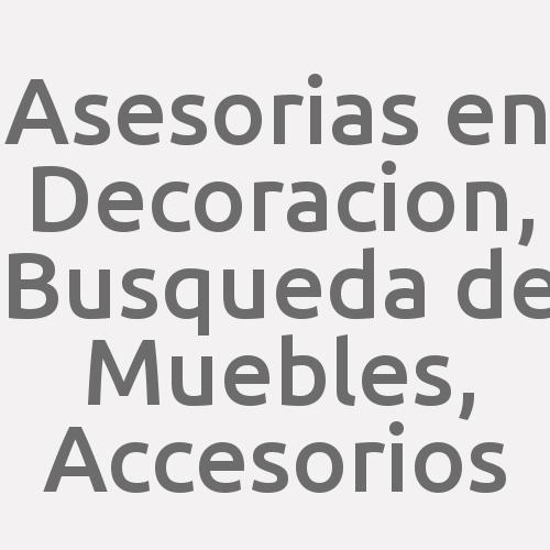 Asesorias En Decoracion, Busqueda De Muebles, Accesorios
