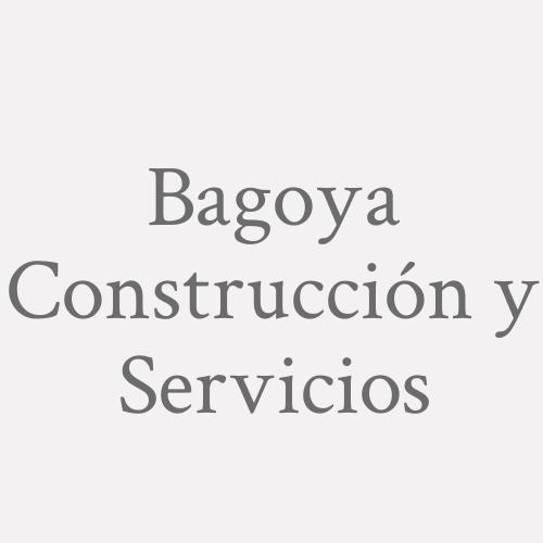 Bagoya Construcción Y Servicios