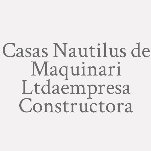 Casas Nautilus De Maquinari Ltda.empresa Constructora