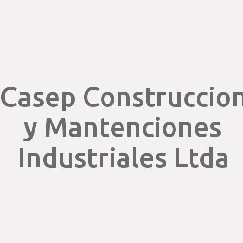 Casep Construccion y Mantenciones Industriales Ltda
