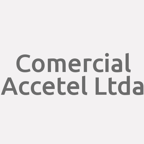 Comercial Accetel Ltda.
