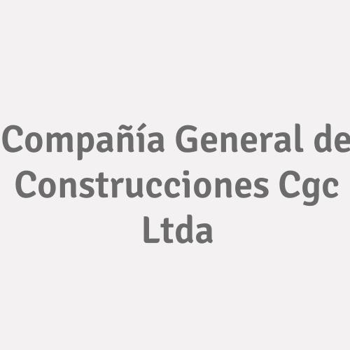 Compañía General De Construcciones Cgc Ltda.