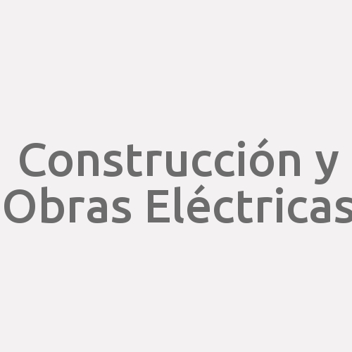 Construcción Y Obras Eléctricas