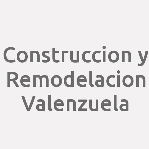 Construccion y Remodelacion Valenzuela
