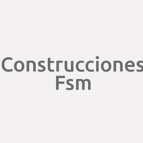 Construcciones Fsm