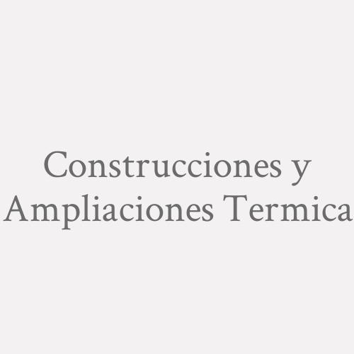 Construcciones Y Ampliaciones Termica