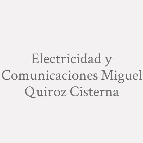 Electricidad y Comunicaciones Miguel Quiroz Cisterna