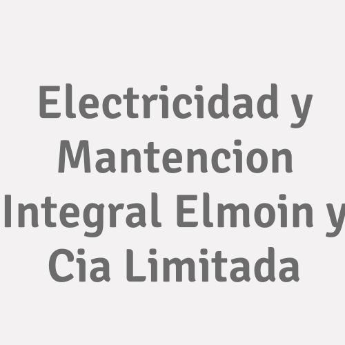 Electricidad y Mantencion Integral Elmoin y Cia Limitada