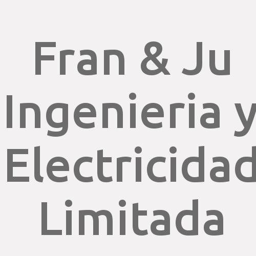 Fran & Ju Ingenieria y Electricidad Limitada