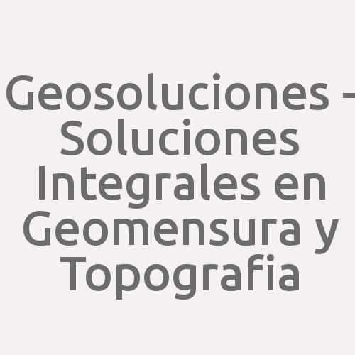 Geosoluciones - Soluciones Integrales En Geomensura Y Topografia