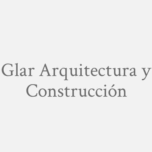 Glar Arquitectura Y Construcción