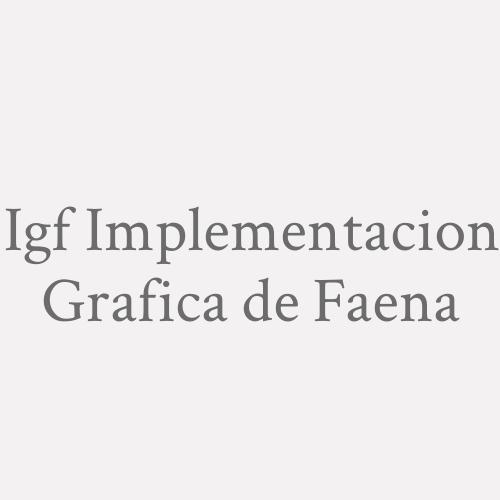 I.g.f. Implementacion Grafica De Faena