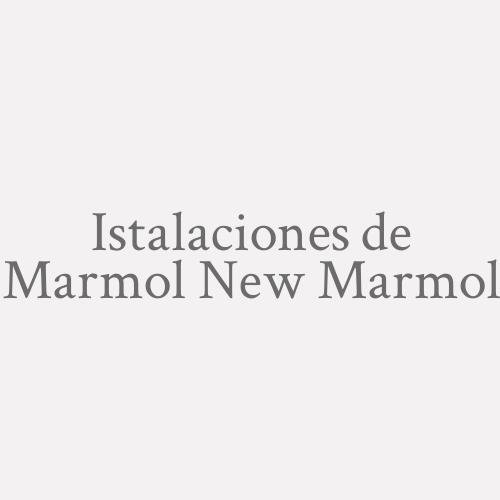 Istalaciones de marmol New Marmol