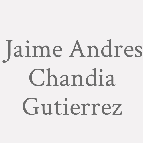 Jaime Andres Chandia Gutierrez