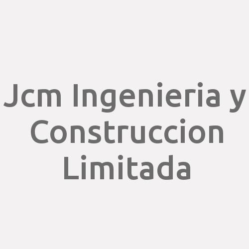 Jcm Ingenieria y Construccion Limitada