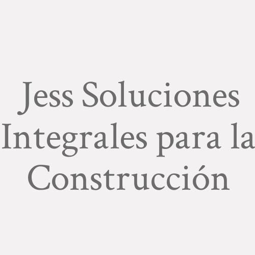 Jess Soluciones Integrales Para La Construcción
