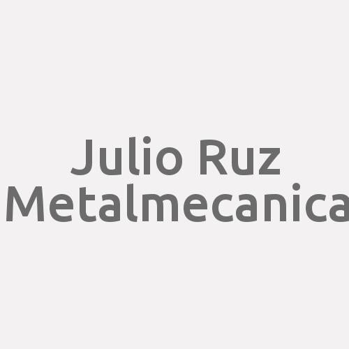 Julio Ruz Metalmecanica