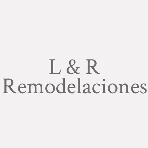 L & R Remodelaciones