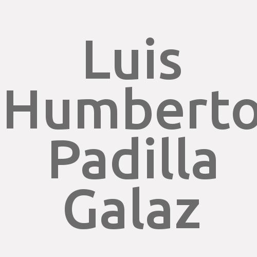 Luis Humberto Padilla Galaz