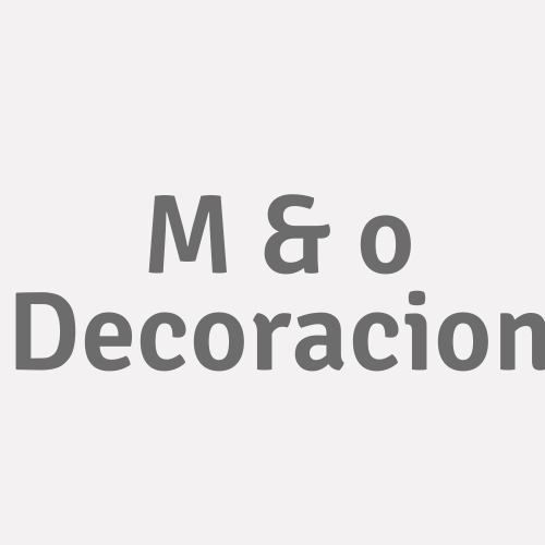 M & O Decoracion