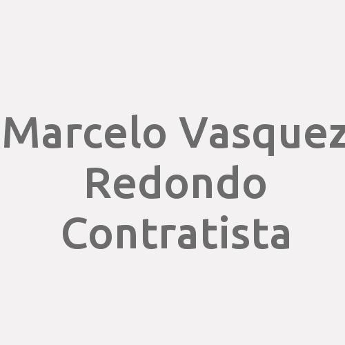 Marcelo Vasquez Redondo Contratista.