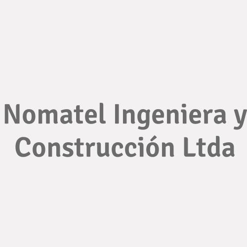 Nomatel Ingeniera Y Construcción Ltda.