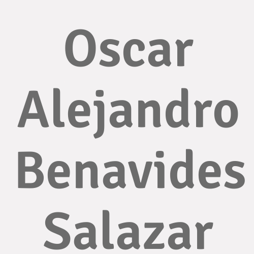 Oscar Alejandro Benavides Salazar