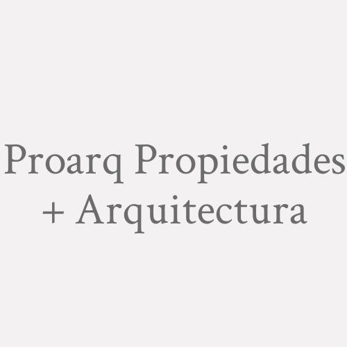 Proarq Propiedades + Arquitectura