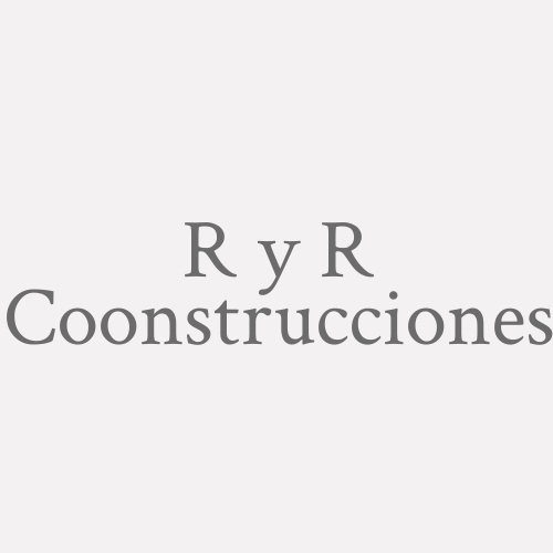 R Y R Coonstrucciones