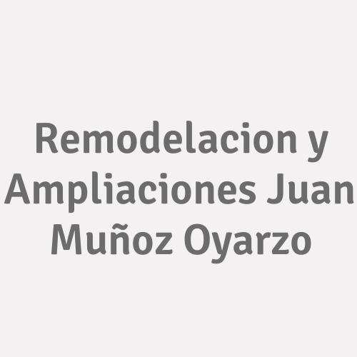 Remodelacion y Ampliaciones Juan Muñoz Oyarzo