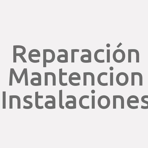 Reparación Mantencion Instalaciones