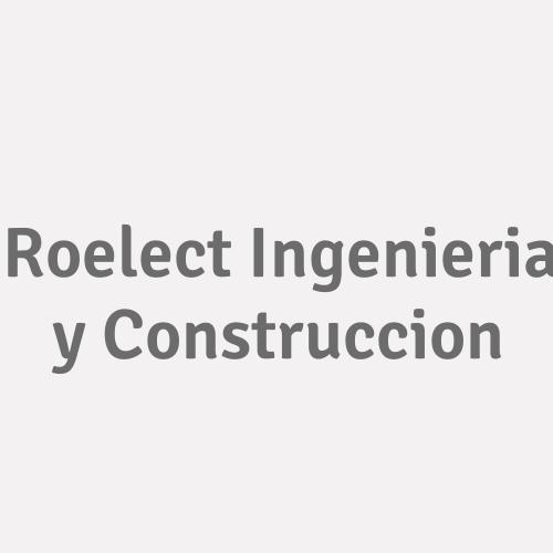 Roelect Ingenieria Y Construccion