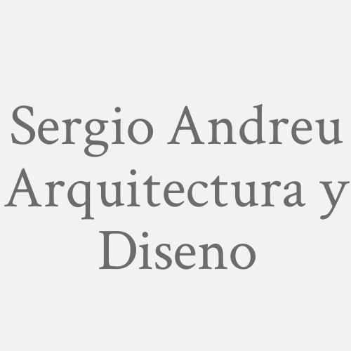 Sergio Andreu Arquitectura y Diseno