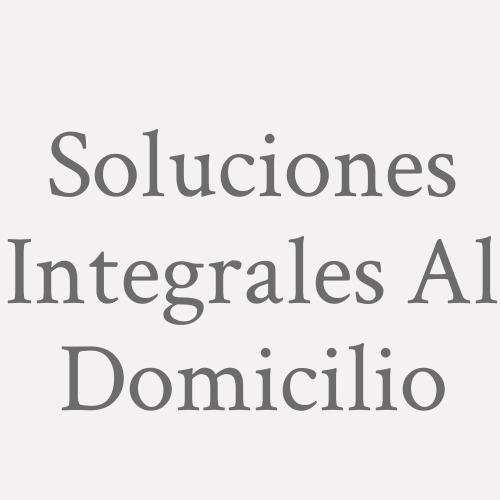 Soluciones Integrales Al Domicilio