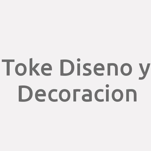 Toke Diseno y Decoracion