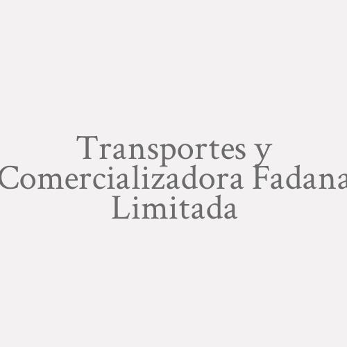 Transportes y Comercializadora Fadana Limitada