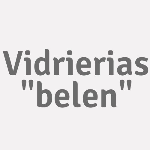 """Vidrierias """"belen"""""""