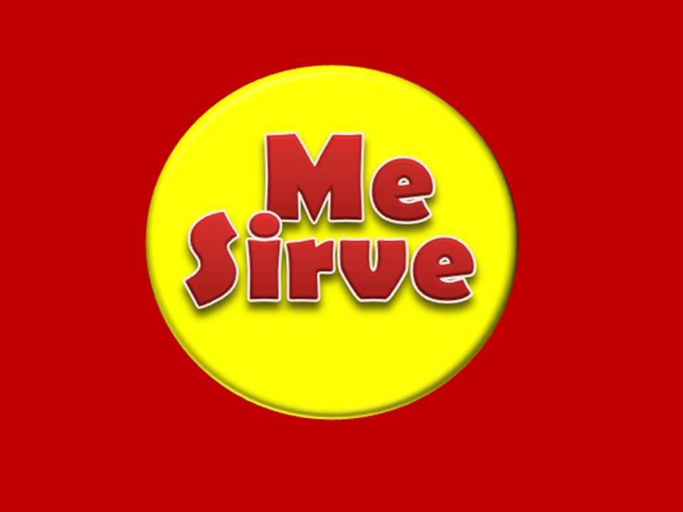Me Sirve