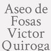 Aseo de Fosas Victor Quiroga