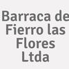Barraca de Fierro las Flores Ltda