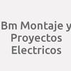 Bm Montaje Y Proyectos Electricos