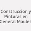 Construccion y Pinturas en General Maulen