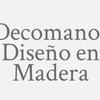 Decomanos Diseño En Madera