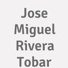 Jose Miguel Rivera Tobar