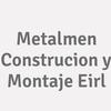 Metalmen Construcion Y Montaje E.i.r.l