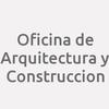 Oficina De Arquitectura Y Construccion